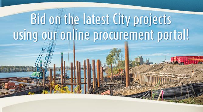 Bid on the latest City projects using our easy online portal. Learn more.