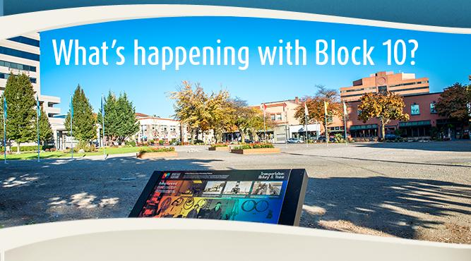 Find out what's happening with the planned development of Block 10 in downtown Vancouver.