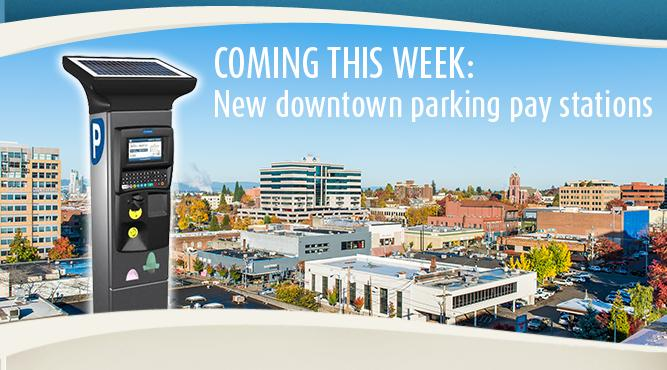 Coming this week: New parking pay stations are being installed in the downtown area.